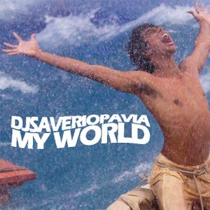 SAVERIO PAVIA DJ JANUARY 2013 MIX SHOW // MY WORLD