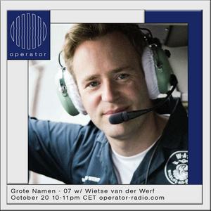 Grote Namen w/ Wietse van der Werf - 20th October 2017