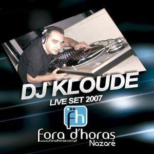 Dj Kloude - ForadHoras 2007