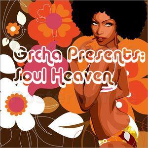 Grcha Presents : Soul Heaven  (Mix No#12)
