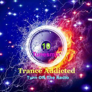 #TRAD_10 Trance Addicted Turn ON The Radio / 19 March 2017
