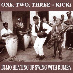 One, two, three - Kick ! - Elmo Lewis