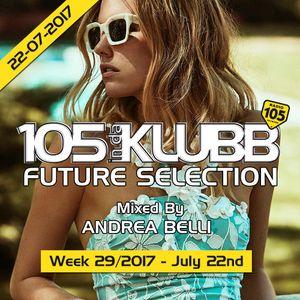 FUTURE SELECTION WEEK 29-2017