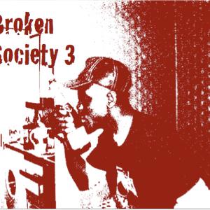 Broken Society 3