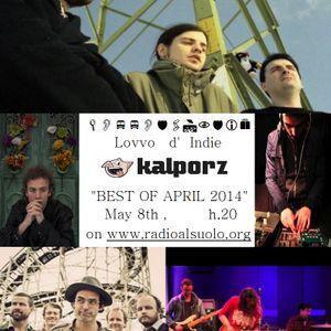 Lovvo D'Indie & Kalporz for The Best of April 2014