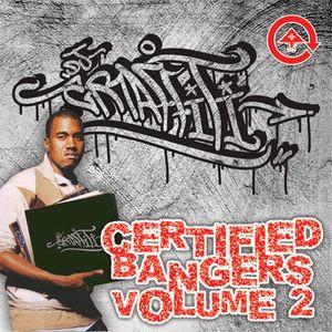 DJ Graffiti - Certified Bangers Vol. 2