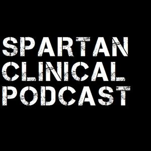 DemBonez - Spartan Clinical Podcast 004