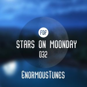 Stars On Moonday 032 - Enormous Tunes (Tribute Mix by Celdo)