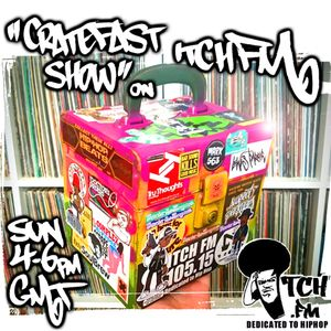 CratefastShow On ItchFM *BankHolidayMonday HipHop Queens Special* (30.05.16)