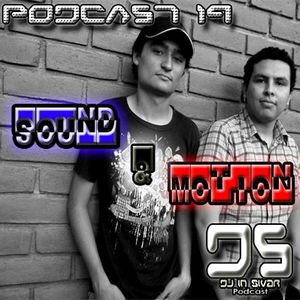 DS (DJ IN SIVAR) PODCAST 19 - SOUND & MOTION