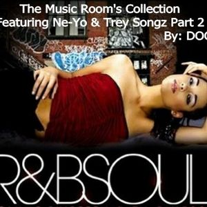 The Music Room's R&B Collections - Feat. Ne-Yo & Trey Songz Part 2 (By: DOC 08.26.11)