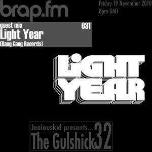 jealouskid presents...The Gulshick 32 with LIGHT YEAR (Bang Gang Records)