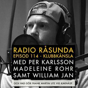 Radio Råsunda #114 Klubbkänsla