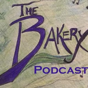 The Bakery Podcast - Ep. 29