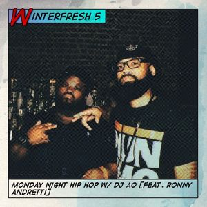 Monday Night Hip Hop with DJ AO: WinterFresh 5