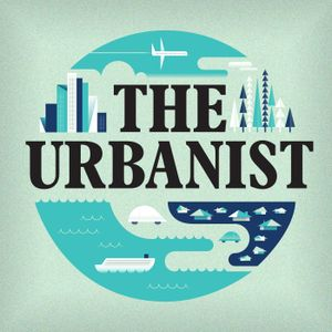 The Urbanist - All the way up
