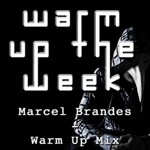 Marcel Brandes - Warm Up Mix
