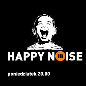 HAPPY NOISE 41  31.08.2015
