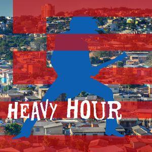 Heavy Hour 56 - 09.09.19 - Quando os ricos invadem as áreas dos pobres...