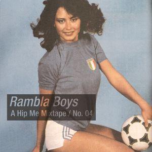 Rambla Boys - A Hip Me Mixtape No 4