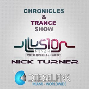 Nick Turner Guest Mix / Chronicles & Trance show Diesel.FM Miami