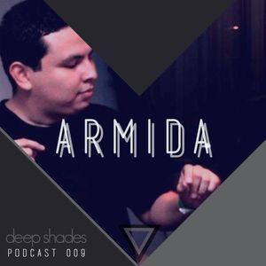Deep Shades 009: Armida - Hotter Than July, Live DJ Mix (Warm Up) @ ALiVE! [07-24-2015]