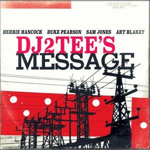 DJ2tee's Message