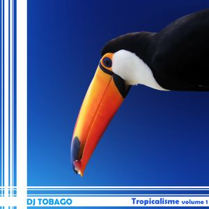 DJ TOBAGO - Tropicalisme Vol. One