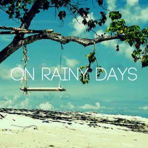on rainy days