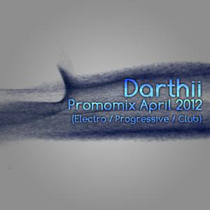Darthii - Promo April 2012 (Electro/Progressive/Club)