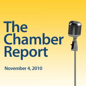 The Chamber Report - 2010-11-04