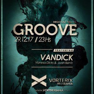 Groove #51 @ Vorterix Bahía (emitido el 29-12-17)