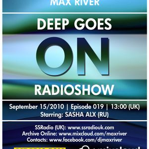 Deep Goes On 019 with Sasha Alx