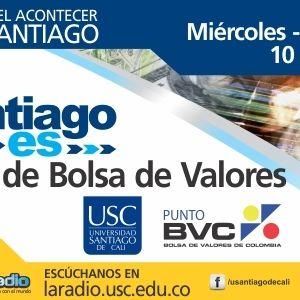 La Santiago Es, Punto de Bolsa USC - BVC