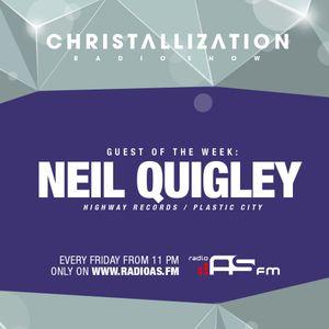 Christallization #93 with Neil Quigley