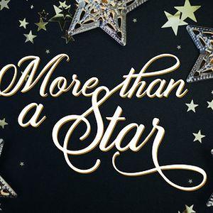 More Than A Star Part 2, 12-18-16