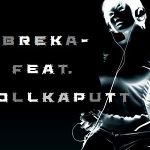 -bReKa- feat. VollKaputT Mix (BLN 01.09.12)