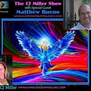 The CJ Miller Show w/ Shaman Matthew Bueno, Synchronicity in Saratoga