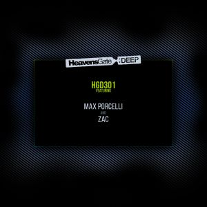 HeavensGate Deep EP301 May 2018 Max Porcelli House and Tech House Mix