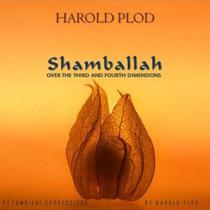 Shamballah (Over the Third and Fourth Dimensions)