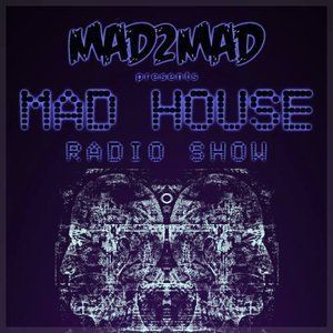 MAD House Radio Show 075 with Xaver