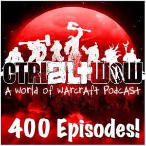 Ctrl Alt WoW Episode 479 - Darkmoon Faire Fire Festival