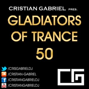 Gladiators Of Trance #50 Special 2 Hours Trance 1997 - 2006 - by Cristian Gabriel (22.06.2012)