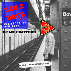 BCK '2' RAVE (Prt'2') Feb 2017