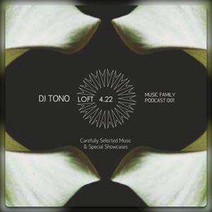 Dj Tono — Music Family Podcast 001