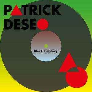 PatrickDeseo - Black Century