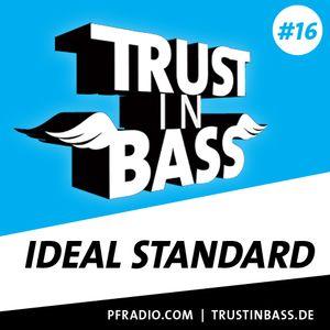 Trust In Bass Podcast 16 - Ideal Standard