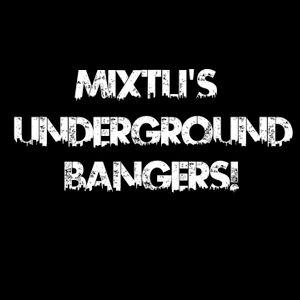 Mixtli's Underground Bangers! [Mix 1]