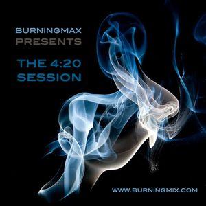 Burningmax - The 4:20 Session