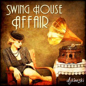 Swing House Affair